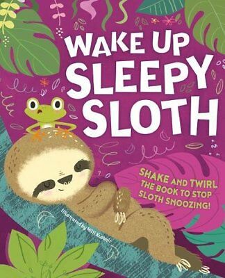 Wake Up, Sleepy Sloth (Picture Flats Portrait H/Mark) Book The Cheap Fast Free