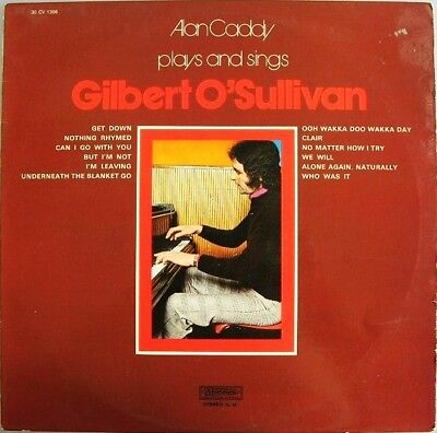 LP Alan Caddy Alan Caddy Plays & Sings Gilbert OSullivan NEAR MINT Musidisc