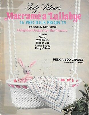 Judy Palmer's macrame a lullaby 16 precious projects for the nursery vintage '81