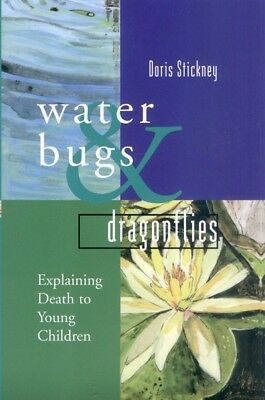 Water Bugs and Dragonflies: Explaining Death to Young Children (Hardback)