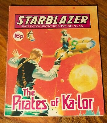 STARBLAZER - NO. 66 - The Pirates of Ka-Lor - Printed 1982