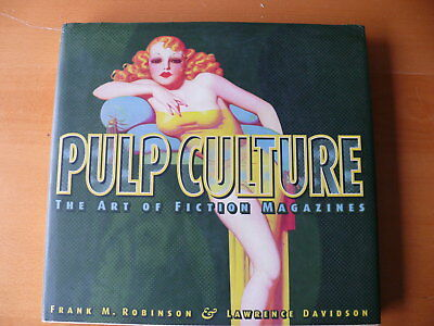 Pulp Culture: The Art of Fiction Magazines - Hardcover -  1st Edition - NM