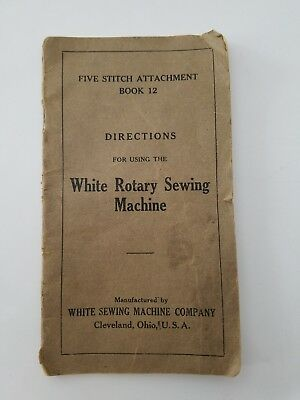 Vintage WHITE ROTARY SEWING MACHINE Direction Manual