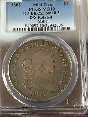 Rare Double Struck rotated 1803 Bust $1 PCGS VG10 mint error Miller coin Small 3