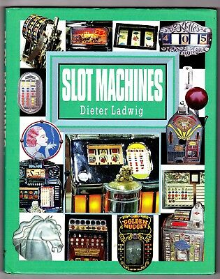 Slot Machines/Hardcover Book With Dust Jacket(Dieter Ladwig)/1994