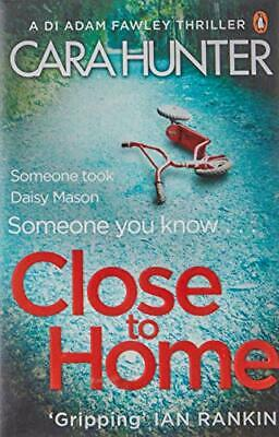 Close to Home: The 'impossible to put down' Richard & Judy Bo... by Hunter, Cara