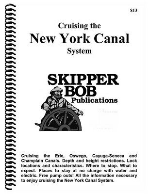 Skipper Bob: Cruising the New York Canal System, 21st 2018 Edition