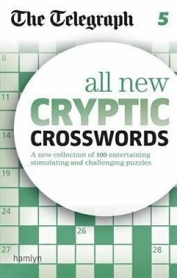 The Telegraph All New Cryptic Crosswords 5 by The Telegraph 9780600629382