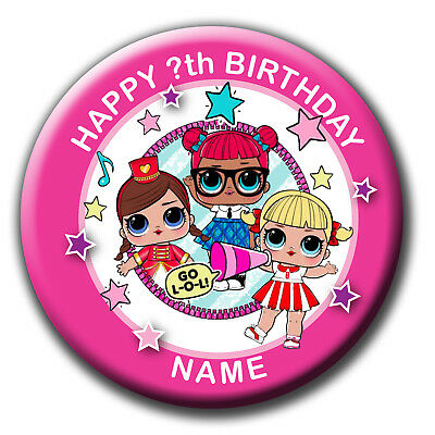 Personalised Lol Surprise Birthday Badges / Fridge Magnet / Mirror Gift