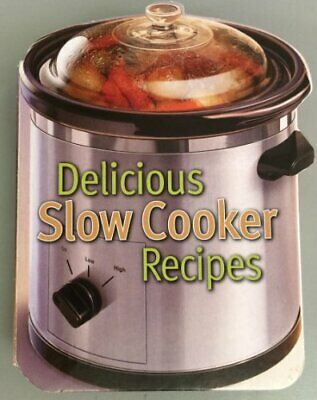 Delicious Slow Cooker Recipes (Recipe Books) Book The Cheap Fast Free Post