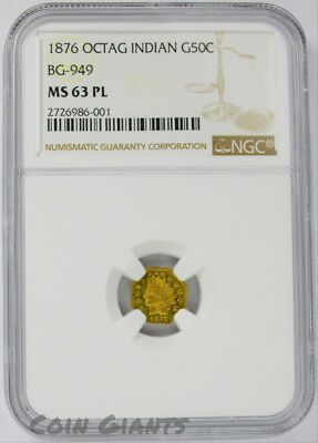 1876 G50C Octagonal Indian Half Dol BG-949 R.4 NGC MS 63 PL California Gold Coin