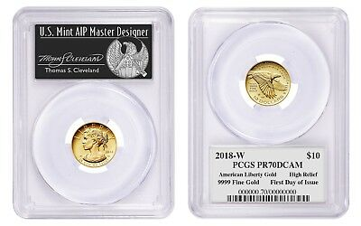 2018-W $10 Gold American Liberty PCGS PR70 First Day Thomas Cleveland Pop 75