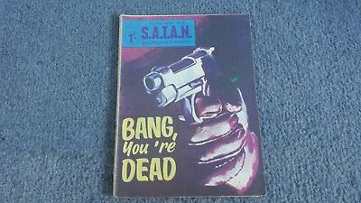 S.a.t.a.n. Picture Library No.2 Bang You're Dead