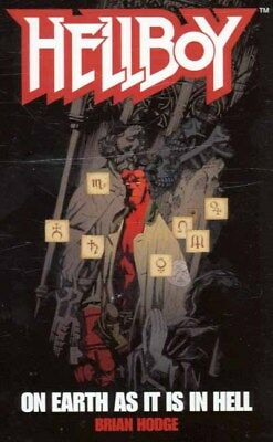 Hellboy: On Earth as it is in Hell by Brian Hodge (Paperback)