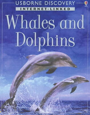 Usborne discovery : Internet-linked: Whales and dolphins by Susanna