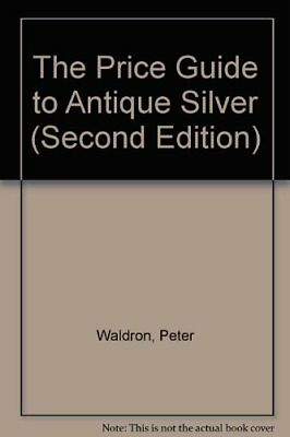 Price Guide to Antique Silver Hardback Book The Cheap Fast Free Post