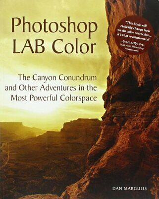 Photoshop LAB Color The Canyon Conundrum... by Margulis, Dan Mixed media product