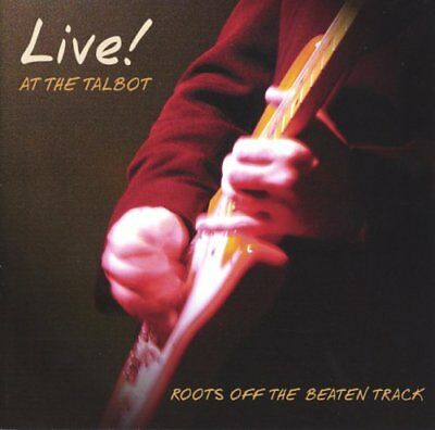 Various Artists - Live at the Talbot: Roots Off the... - Various Artists CD FMVG