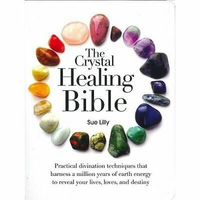 The Crystal Healing Bible by Sue Lilly, Mind Body & Spirit Book Book The Fast