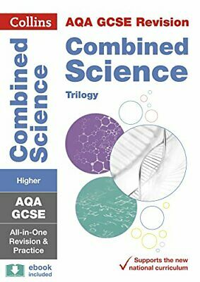 GCSE Combined Science Trilogy Higher AQA Practice and Revisio... by Collins GCSE