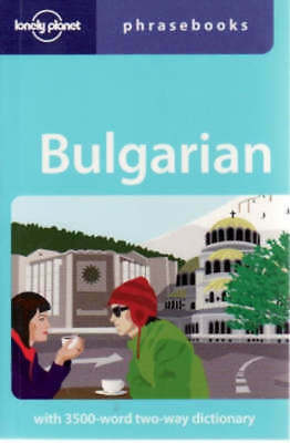 Lonely Planet phrasebooks: Bulgarian by Lonely Planet (Paperback / softback)