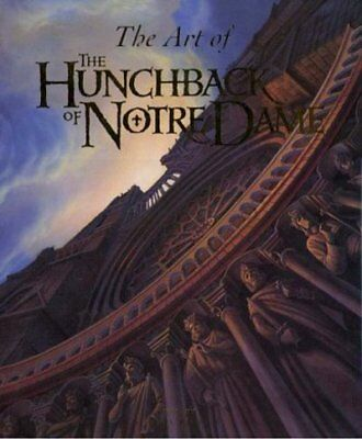 The art of The Hunchback of Notre Dame by Stephen Rebello (Hardback)