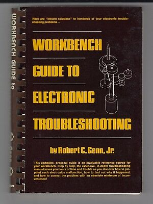 Workbench Guide to Electronic Troubleshooting 1977 Paperback Robert C. Genn /e9
