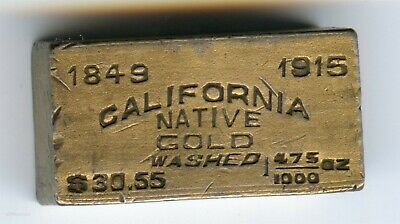 Rare 1915 California Native Gold-Washed Ingot 1/475 Oz / Pan Pac Exposition