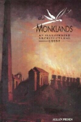 Monklands: An Illustrated Architectural Guide (RIAS... by Peden, Allan Paperback