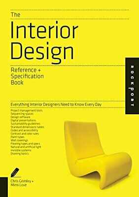 The Interior Design Reference & Specification Book: Everything ... by Love, Mimi