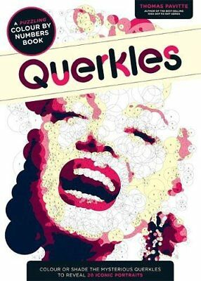 Querkles: A Puzzling Colour-By-Numbers Book (Colouring Books), Pavitte, Thomas,