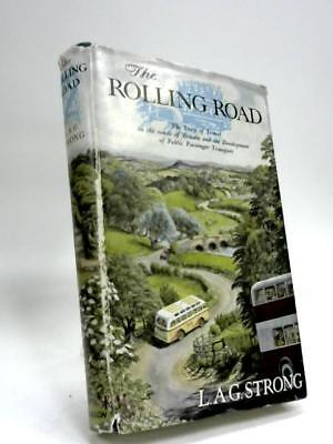The Rolling Road: The story of travel on the  (L. A. G Strong - 1956) (ID:40448)