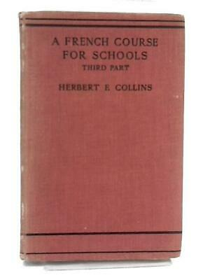 A French Course for Schools Part 3 (H.F.Collins - 1935) (ID:20814)