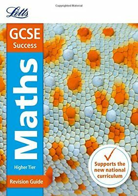 GCSE Maths Higher Revision Guide (Letts GCSE Revision Success - For the 2017 Exa