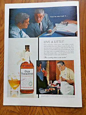 1956 Old Forester Whiskey Ad  You've Earned it Live a Little