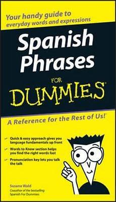 NEW Spanish Phrases For Dummies By Susana Wald Paperback Free Shipping