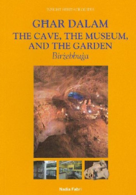 Nadia Fabri-Ghar Dalam, The Cave, Museum And Ga  BOOK NEU