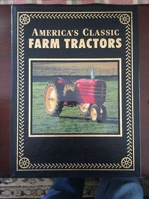 American's Classic Farm Tractors By Randy Leffingwell 1999