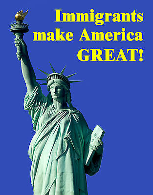 Immigrants Make America Great BUMPER MAGNET Immigration Statue of Liberty 4x5.5""