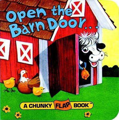 Open the Barn Door Chunky Flap Bk (Chunky Flap Book), Santoro, Christopher, Used