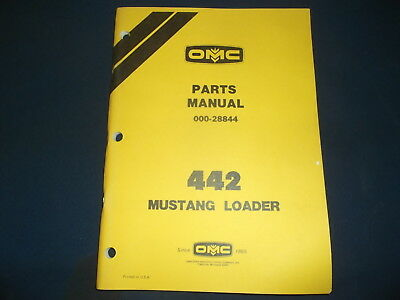 MUSTANG OMC 442 Skid Steer Loader Parts Manual Book Catalog 000-28844