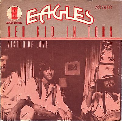 "7"" Eagles – New Kid In Town / Victim Of Love // Dutch 1976"