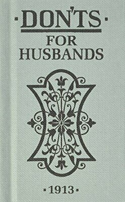 Don'ts for Husbands by Blanche Ebbutt Hardback Book The Cheap Fast Free Post