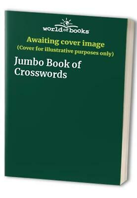 Jumbo Book of Crosswords Book Book The Cheap Fast Free Post