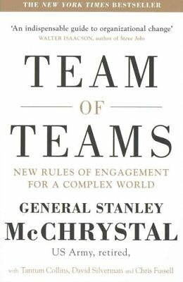 Team of Teams New Rules of Engagement for a Complex World 9780241250839