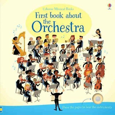 First Book About The Orchestra by Sam Taplin 9781409597667 (Board book, 2016)
