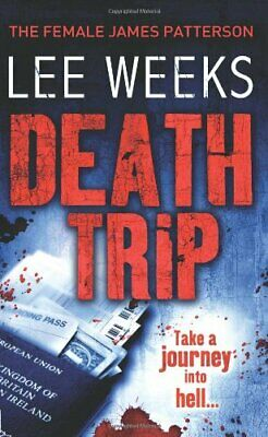 Death Trip by Weeks, Lee Paperback Book The Cheap Fast Free Post