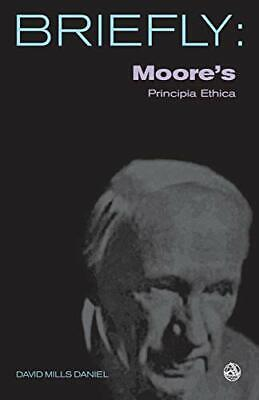 Moore's Principia Ethica (SCM Briefly) by Daniel, David Mills Paperback Book The