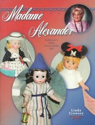 Madame Alexander Collectors Dolls Price Guide, No 25