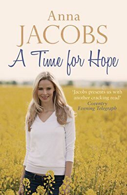 Time For Hope, A (Hope Trilogy) By Anna Jacobs